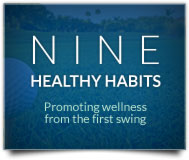 Nine Healthy Habits
