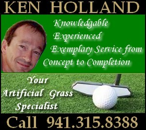 Call Ken Holland today at 941-315-8388 for your artificial grass golf putting green or synthetic turf needs.